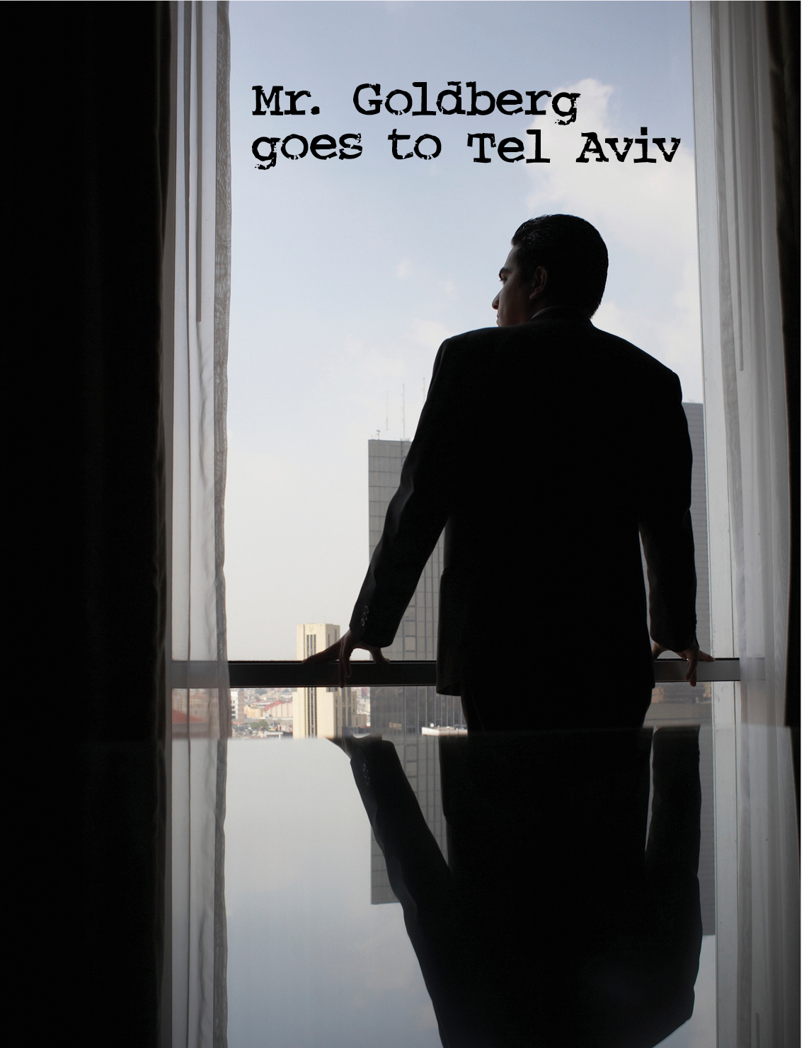 Infinitheatre - Mr. Goldberg goes to Tel Aviv